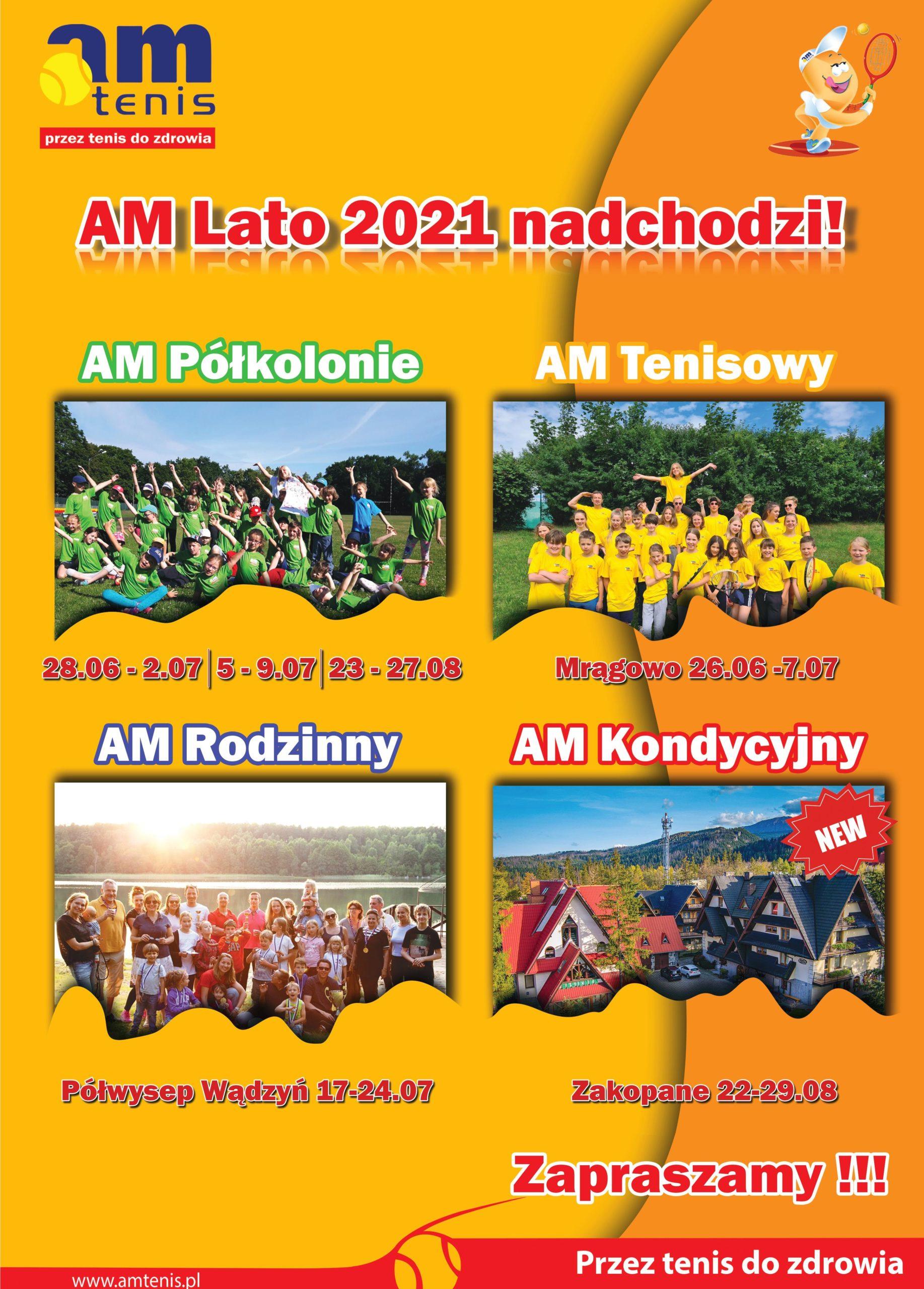 AM Lato 2021 !!!